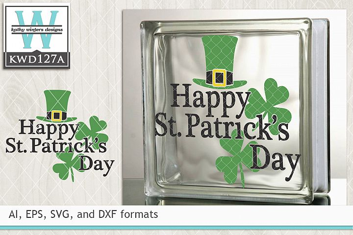 St. Patricks SVG - Happy St. Patricks Day