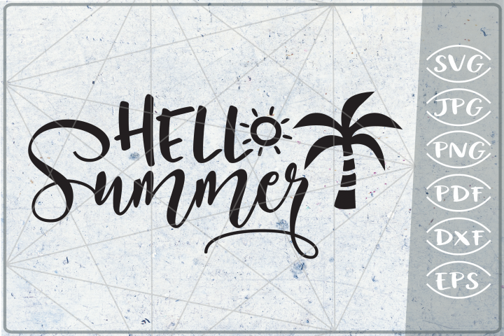 Hello Summer SVG Cutting File - Summer SVG Cutting File