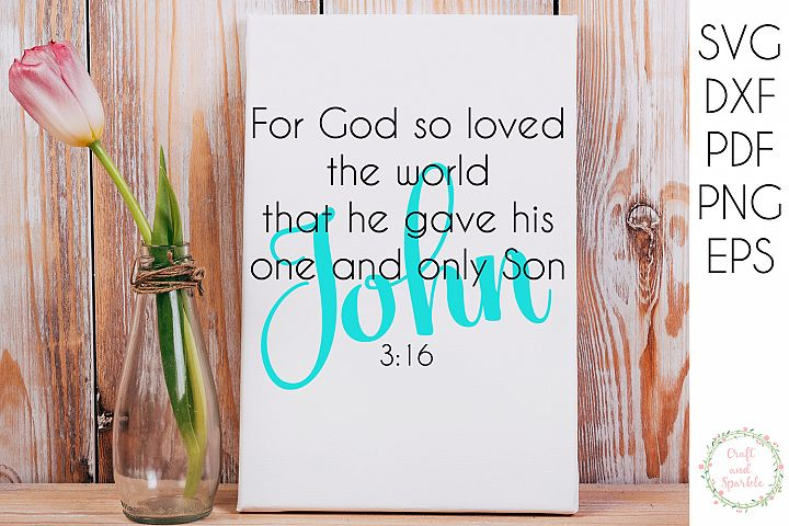 JOHN 3 16 - For God so loved the world svg