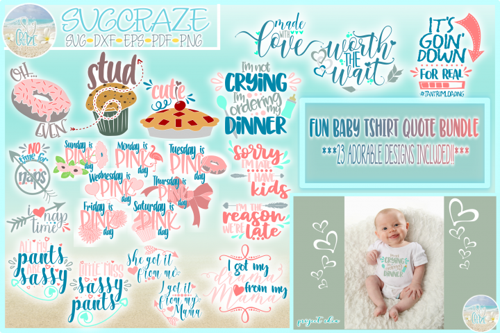 Baby Kids Fun Tshirt Quote Bundle SVG Dxf Eps Png Pdf Files