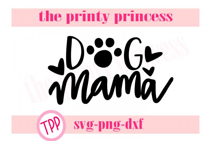 Dog Mama svg, Dog Mom design file