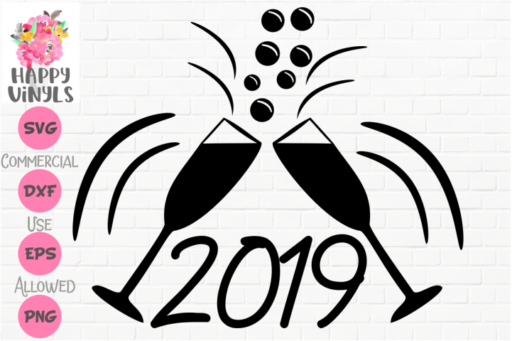 Happy New Year 2019 Toast SVG Cut File for Crafters