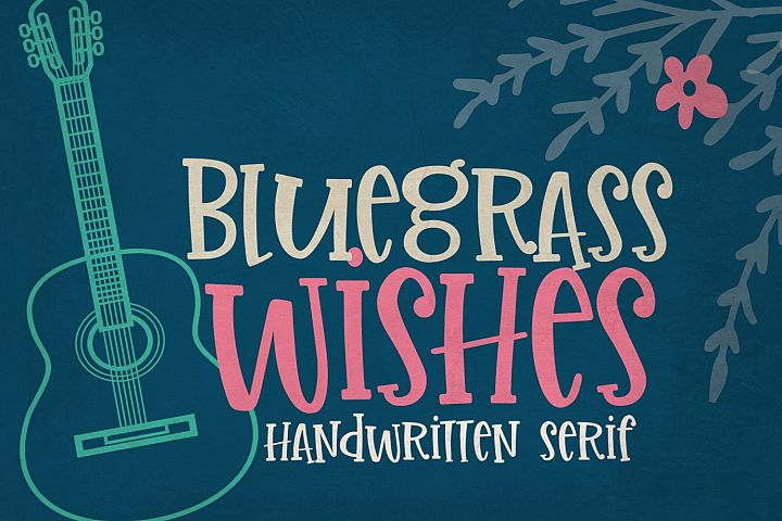 Bluegrass Wishes | Crafter Friendly Font