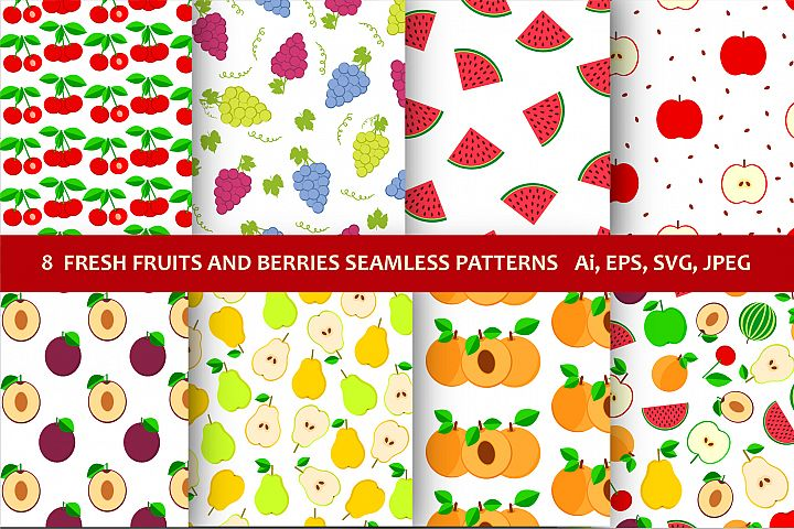 8 fresh fruits and berries seamless patterns. EPS10, Ai, JPG