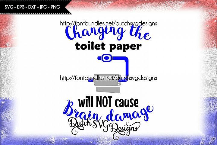 Text cut file Toilet Paper, quote svg, toilet svg, text svg