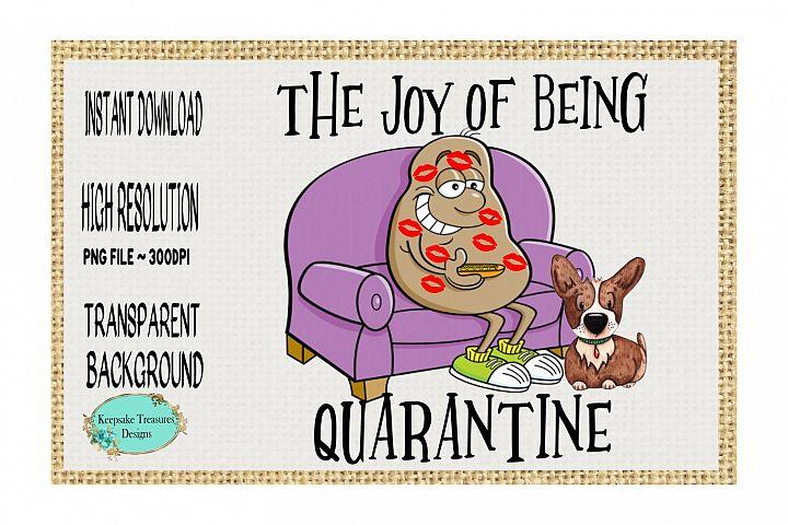 The Joy Of Being Quarantine #2