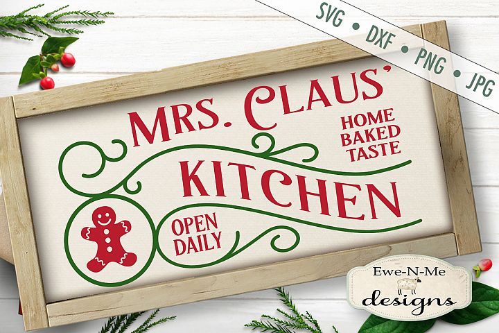Mrs Claus Kitchen - Christmas - Gingerbread - SVG DXF Files