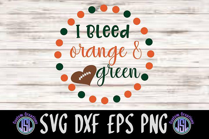 I Bleed Orange & Green| SVG DXF EPS PNG Cut File Download