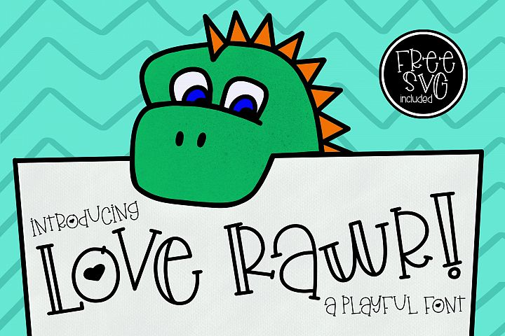 Love Rawr a playful font