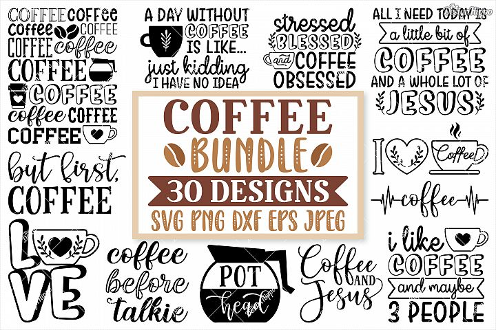 Coffee SVG Bundle, 30 Designs, DXF PNG Cricut Cutting Files