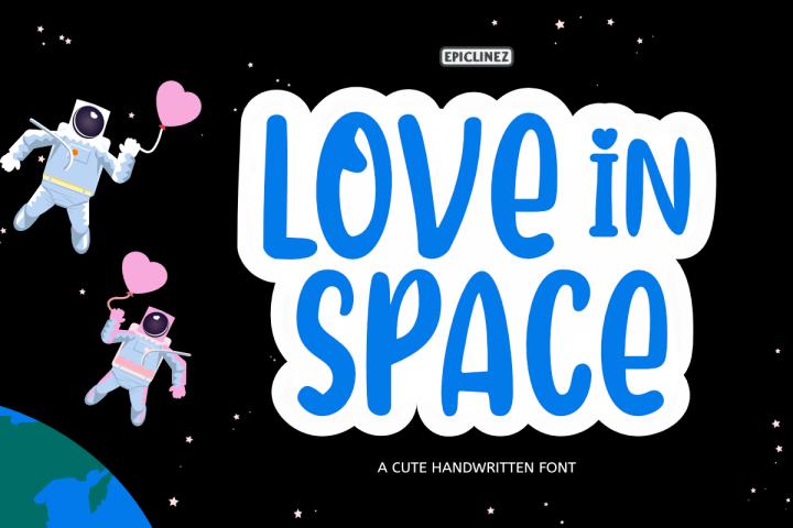 Love In Space - A Cute Handwritten Font