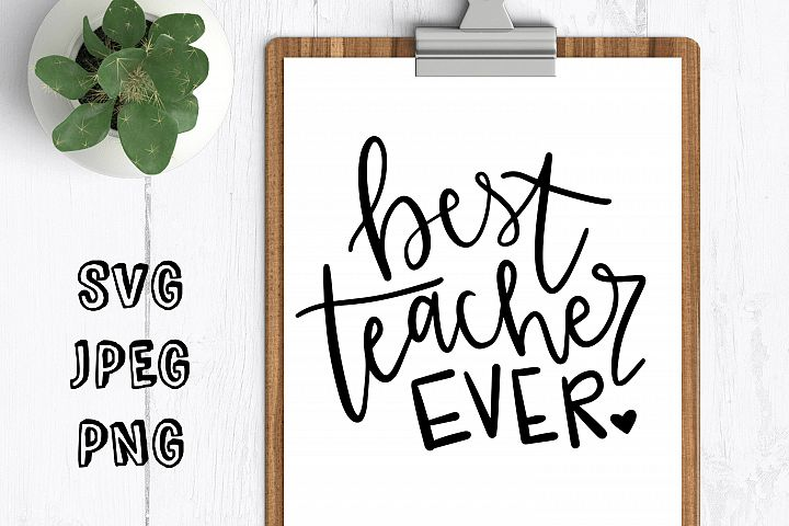 best teacher ever svg best teacher hand drawn digital file cut file for cricut silhouette best teacher ever