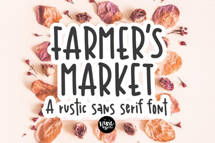 FARMERS MARKET a Rustic Sans Serif Font