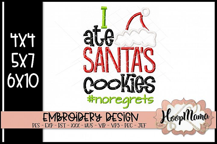 I Ate Santas Cookies - Christmas Embroidery