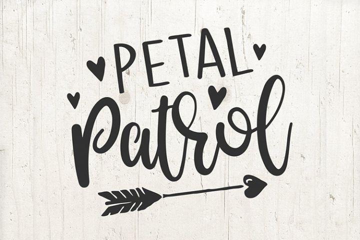 Petal Patrol Svg File Flower Girl svg Wedding Svg Bridal Svg