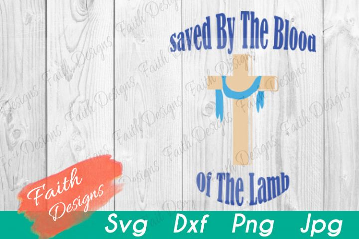 Saved By The Blood of the Lamb