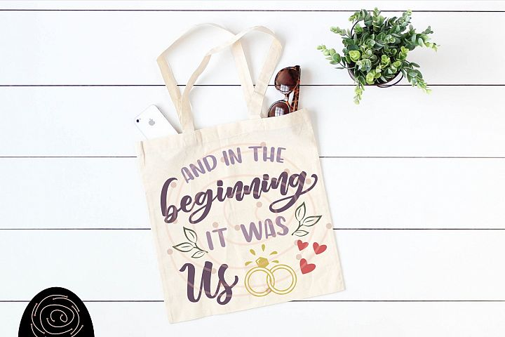 And In The Beginning It Was Us - Wedding SVG, Husband Wife example 2