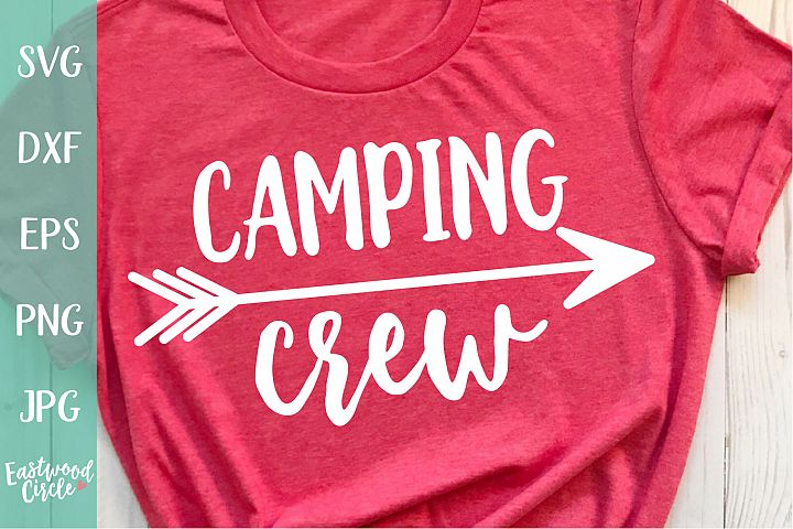 Camping Crew - A Camping SVG
