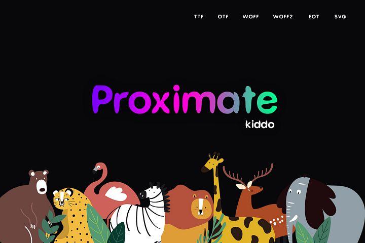Proximate Kiddo