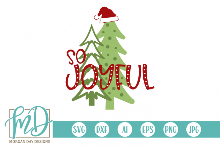 Christmas Trees - Christmas - So Joyful SVG