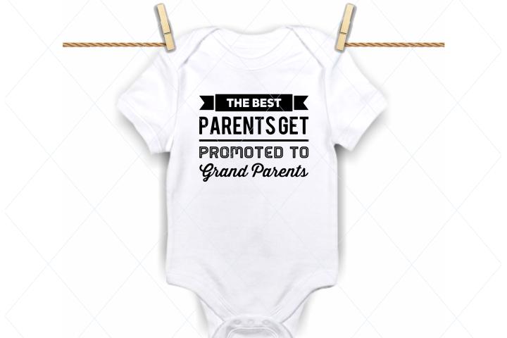 Best parents promoted to grandparents svg, onesie svg