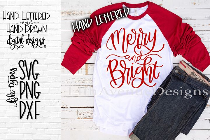 Merry and Bright SVG, Christmas SVG, Hand Lettered SVG, DXF,