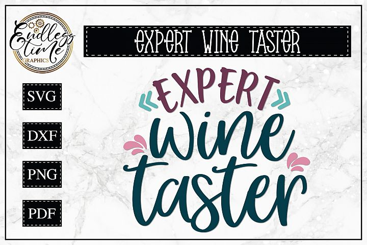 Expert Wine Taster SVG - A Wine Quote SVG