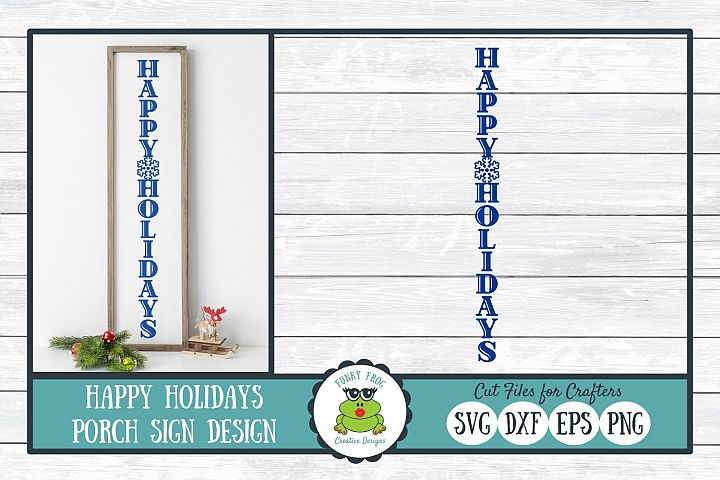 Happy Holidays Porch Sign Design, SVG Cut File for Crafters