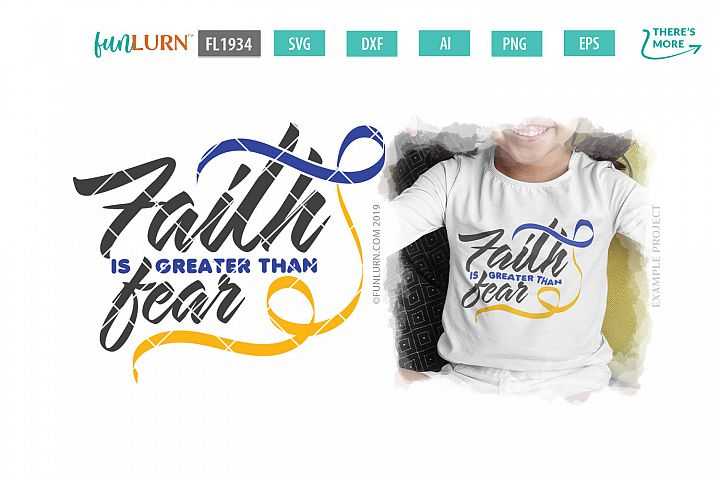 Faith is Greater Than Fear Blue and Yellow Ribbon SVG