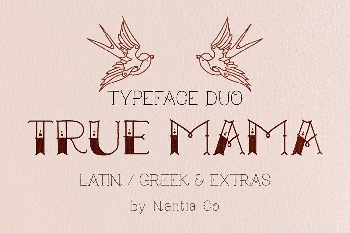 True Mama | Typeface Duo - Free Font of The Week