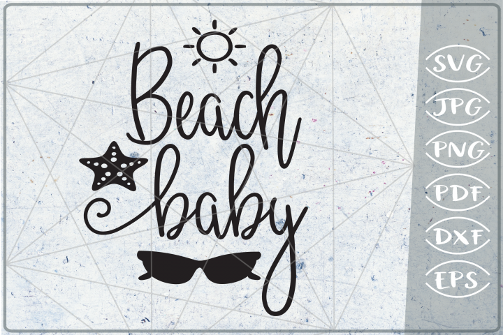 Beach Baby SVG Cutting File - Summer SVG Cutting File