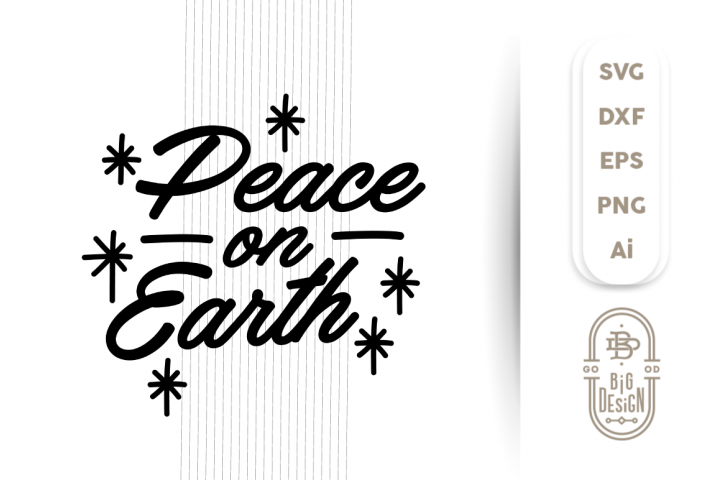 Peace on Earth, Christmass SVG Cut File