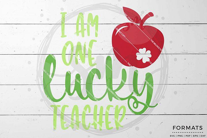 One Lucky Teacher St Patricks Day svg