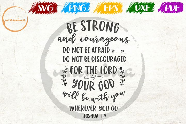 Be Strong And Courageous Kids Room SVG PDF PNG