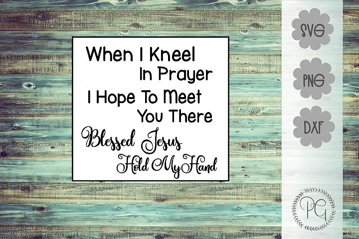 Christian Jesus Hold My Hand Gospel Song SVG PNG DXF
