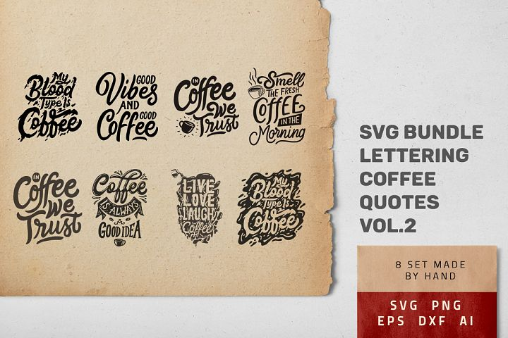 SVG Hand Lettering Coffee Quotes 2