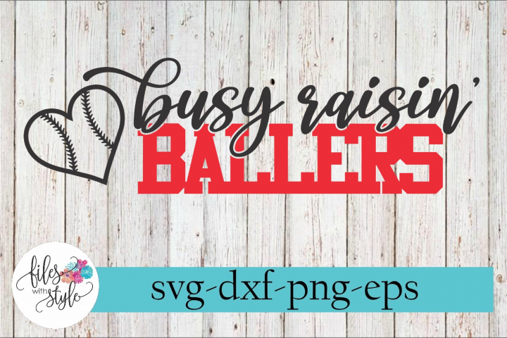Busy Raising Ballers Baseball Mom SVG Cutting Files