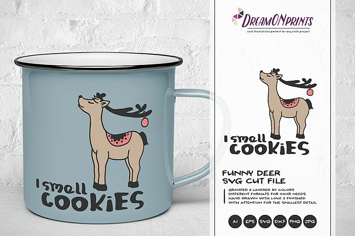 I Smell Cookies| Fun Deer SVG | Funny Christmas SVG