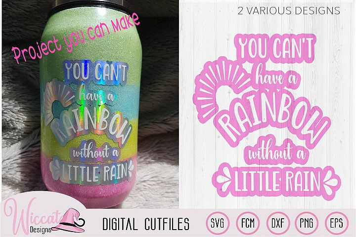 You cant have a rainbow quote svg, knock out quote, tumbler