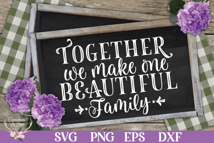 Together We Make One Beautiful Family SVG