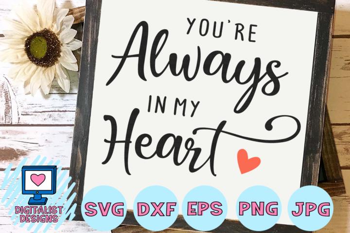 youre always in my heart svg, wedding svg, valentines day