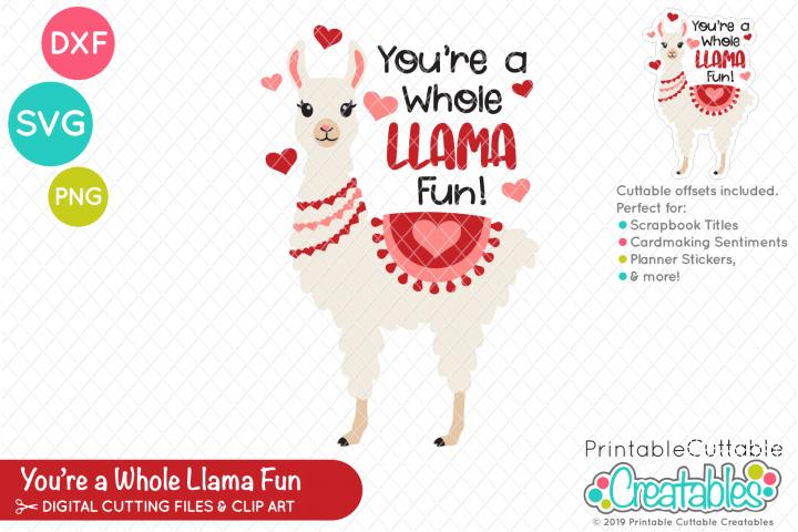 Whole Llama Fun Valentines Day SVG