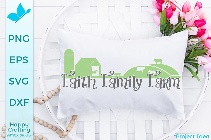 Faith Family Farm- A Pretty Country Craft File