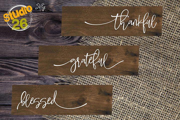 Thankful Grateful Blessed - 3 piece bundle set - SVG