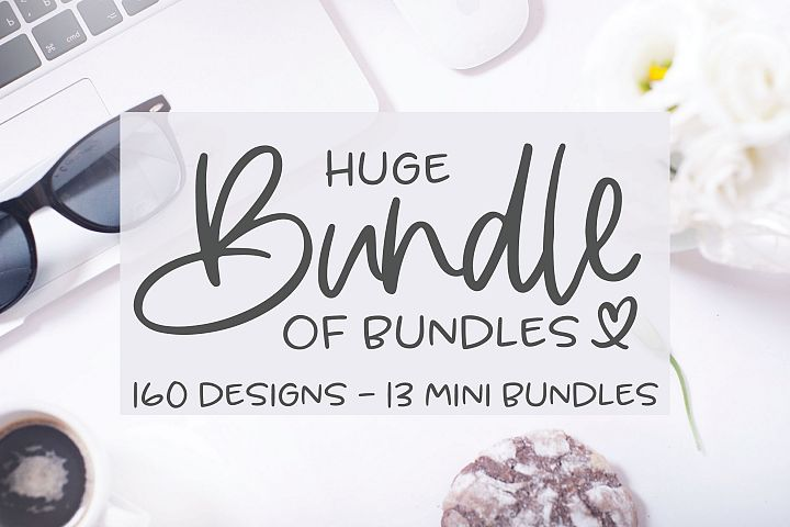 Huge Bundle Of Bundles - 160 SVG Designs - 13 Mini Bundles