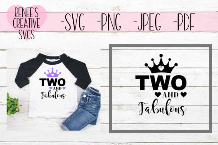 Two And Fabulous | Birthday | SVG Cutting File