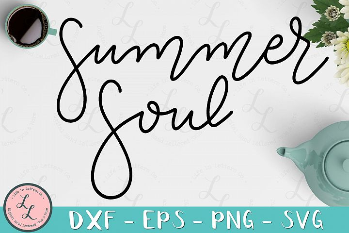 Summer Soul - Cut File, SVG png eps dxf