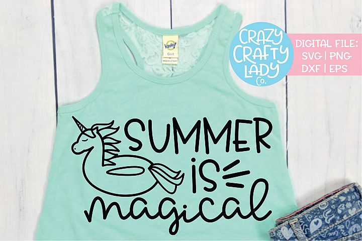Summer Is Magical SVG DXF EPS PNG Cut File