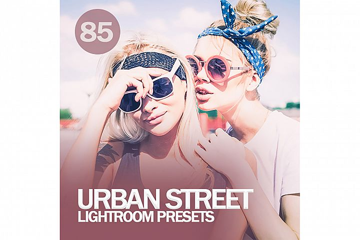85 Urban Street Lightroom Presets