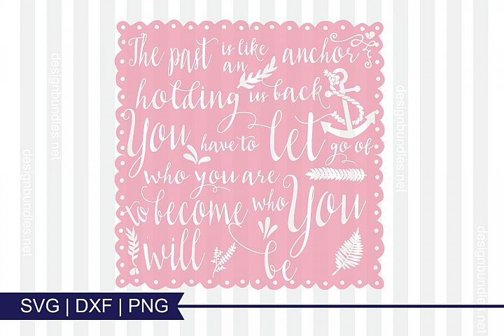 Inspirational Quote SVG DXF PNG Cutting File